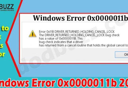 Latest News Windows Error 0x0000011b